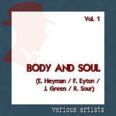 Various Artists: Body and Soul - Vol.1 (E. Heyman / F. Eyton / J. Green / R. Sour) by Various Artists