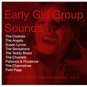 Early Girl Group Sounds Vol.4, 1950´s & 1960´s Heavenly Melodies de Various Artists