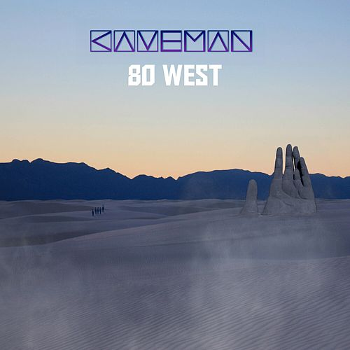 80 West by Caveman