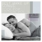 Best Wake up Songs: Rock-Pop Edition, Vol. 1 van Various Artists