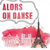 Alors on Danse by Various Artists