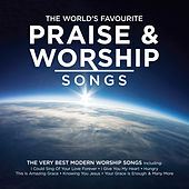 The World's Favourite Praise & Worship Songs von Various Artists