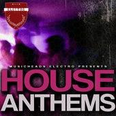House Anthems von Various Artists