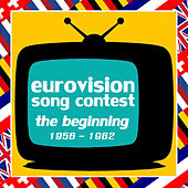 Eurovision Song Contest - The Beginning 1956-1962 di Various Artists