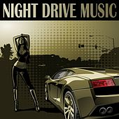 Night Drive Music by Various Artists