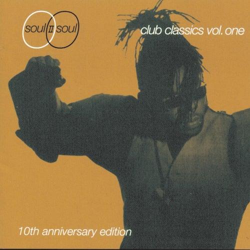 Club Classics, Volume One by Soul II Soul
