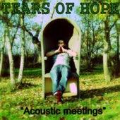 Acoustic Meetings de Tears of Hope