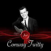 Just - Conway Twitty de Conway Twitty