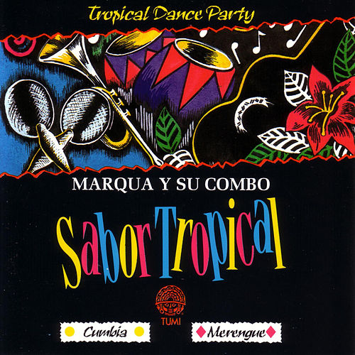 Sabor Tropical by Marqua y su combo
