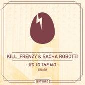 Go To The Mo - Single fra Kill Frenzy