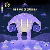 The 7 Days Of Dirtybird - EP by Various Artists