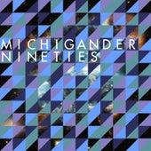 Nineties by Michigander