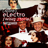 More Electro Swing Stories de Various Artists