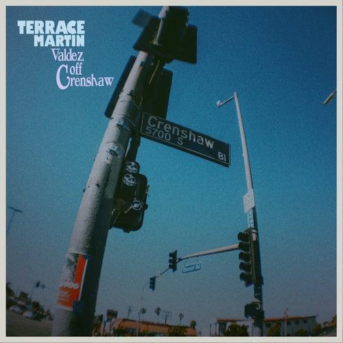 Valdez Off Crenshaw by Terrace Martin