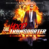 The Hood Transporter Refueled by Various Artists