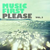 Music First Please, Vol. 3 von Various Artists
