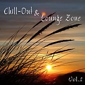 Chill-Out & Lounge Zone, Vol. 2 by Various Artists