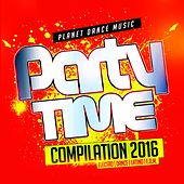 Party Time Compilation 2016 - EP by Various Artists