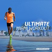 Ultimate Miami Workout - EP de Various Artists