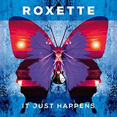 It Just Happens de Roxette
