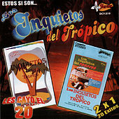 Estos Si Son... by Los Inquietos Del Tropico