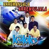 Arremangala, Arrempujala by Los Karkik's