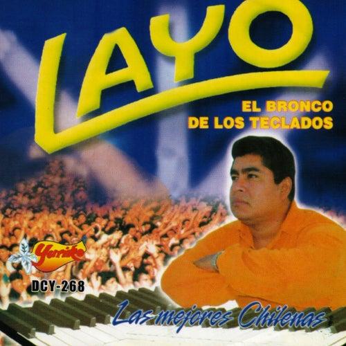 Las Mejores Chilenas by Layo & Bushwacka!