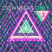 Downbeat Only, Vol. 2 by Various Artists