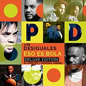 Eso Es Bola (Deluxe Edition) (El Principe y General Damian) de Los Desiguales