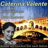 Komm ein bisschen mit nach Italien by Caterina Valente