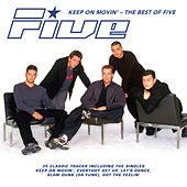 Keep on Movin': The Best of Five by Five (5ive)