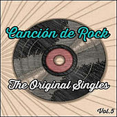 Canción de Rock, The Original Singles Vol. 5 de Various Artists