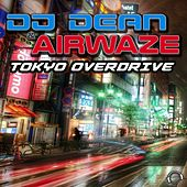 Tokyo Overdrive by DJ Dean