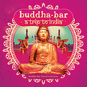Buddha-Bar: Trip to India von Various Artists