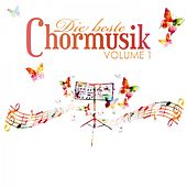 Die Beste Chormusik, Vol. 1 by Various Artists