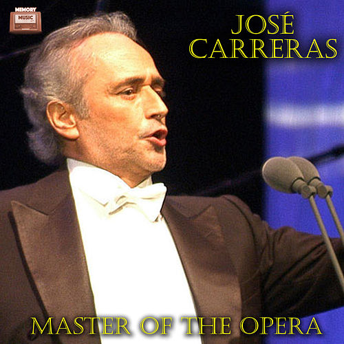 Master of the Opera von José Carreras