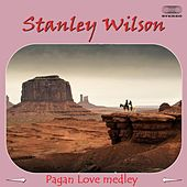 Pagan Love Medley: The Proposal (Bali) / The Sing-Sing (Papua) / Music for a Bath (Ceylon) / The South Seas Can-Can (Trobriand Islands) / Zulu Love Magic (Zululand) / The Land Divers (New Hebrides) / Abduction of the Bride (Bali) / Kandy Wedding (Ceylon) by Stanley Wilson