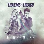 Ethernize - Ao Vivo (Deluxe) de Thaeme & Thiago