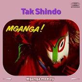 Mganga Medley: Mombasa Love Song / Safari to Kenya / Nyoba Festival / Slave Chains of Mtumwa / Bantu Spear Dance / Rains of Okavango / Huts of Kichwamba / Mganga / Mwanza Market Place / n' ga - The Maiden / Watusi Drum Dance / Port of Trinkitat by Tak Shindo