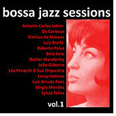 Bossa Jazz Sessions Vol. 1, 16 Rare Early Brazilian Greats von Various Artists