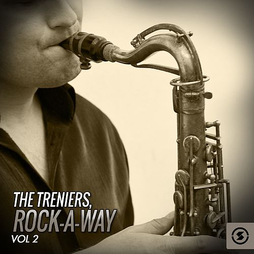 The Treniers: Rock-a-Way, Vol. 2 by The Treniers