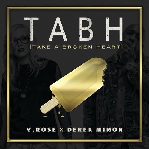 Take A Broken Heart by V. Rose