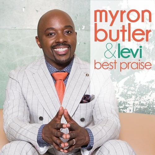 Best Praise by Myron Butler & Levi