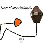 Deep House Architects, Vol. 4 de Various Artists