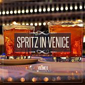 Spritz in Venice, Vol. 6 by Various Artists