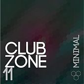 Club Zone - Minimal, Vol. 11 by Various Artists