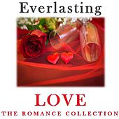 Everlasting Love: The Romance Collection by Various Artists
