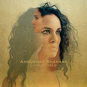 Land Of Gold de Anoushka Shankar