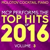 MCP Top Hits of 2016, Vol. 3 von Molotov Cocktail Piano