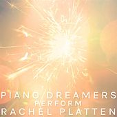 Piano Dreamers Perform Rachel Platten de Piano Dreamers